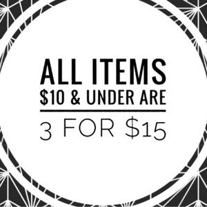 All items $10 or less 3 for $15! Ends Friday!
